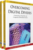 Handbook of Research on Overcoming Digital Divides: Constructing an Equitable and Competitive Information Society