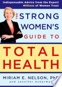 The Strong Women s Guide to Total Health