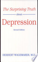 The Surprising Truth About Depression