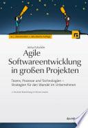 Agile Softwareentwicklung In Gro En Projekten