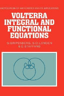 Volterra Integral and Functional Equations
