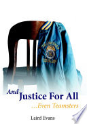 And Justice For All     Even Teamsters