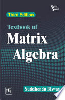 TEXTBOOK OF MATRIX ALGEBRA