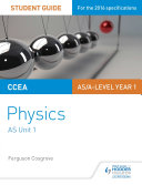CCEA AS Unit 1 Physics Student Guide: Forces, energy and electricity