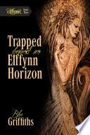 Trapped Beyond an Elffynn Horizon
