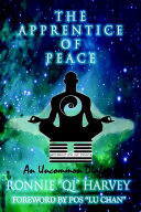 The Apprentice of Peace: An Uncommon Dialogue