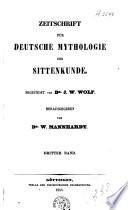 Zeitschrift f  r deutsche Mythologie und Sittenkunde