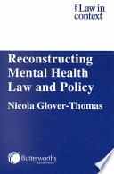 Reconstructing Mental Health Law And Policy