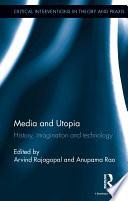 Media and Utopia