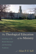 The Theological Education of the Ministry