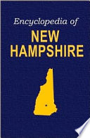 Encyclopedia of New Hampshire
