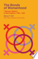The Bonds of Womanhood Book PDF