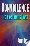 Nonviolence  The Transforming Power