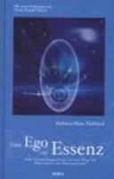 Vom Ego zur Essenz