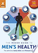 The Rough Guide to Men s Health  2nd edition