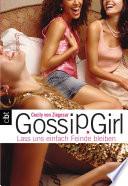 Gossip Girl - Lass uns einfach Feinde bleiben