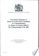 Government Response to the Culture  Media and Sport Select Committee Report on Caring for Our Collections Session 2006 07