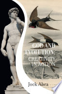 God and Evolution  Creativity In Action