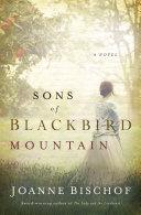 Sons of Blackbird Mountain by Joanne Bischof