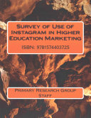 Survey of Use of Instagram in Higher Education Marketing