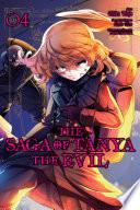 The Saga Of Tanya The Evil Vol 4 Manga