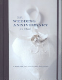 Our Wedding Anniversary Journal