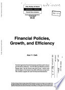 Financial Policies, Growth, and Efficiency