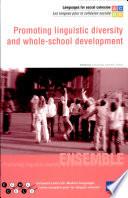 Promoting Linguistic Diversity and Whole school Development