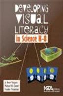 Developing Visual Literacy in Science, K-8