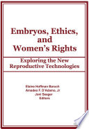 Embryos  Ethics  and Women s Rights