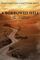 A Borrowed Hell Two Options Confront His Hellish Past Or