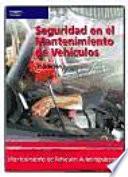 Seguridad en el mantenimiento de vehículos Aquellos Aspectos Relacionados Con La Legislacion Vigente