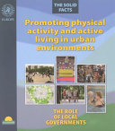 Promoting Physical Activity and Active Living in Urban Environments