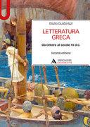 Letteratura greca. Da Omero al secolo VI