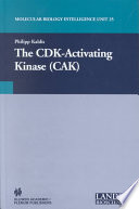 The CDK Activating Kinase  CAK