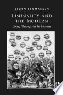 Liminality and the Modern