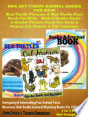 Sea Turtle Pictures Sea Turtle Fact Book For Kids Weird Snake Facts Snake Picture Book For Kids Cat Humor