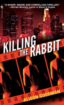 Killing The Rabbit : on women who share a unique genetic trait....