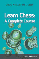 Learn Chess : know to get started in chess. the...
