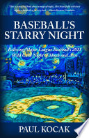 Baseball S Starry Night : night that many have called the...