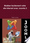 R  aliser facilement votre site internet avec Joomla 3