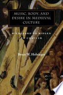 Music  Body  and Desire in Medieval Culture