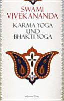 Karma Yoga und Bhakti Yoga