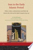 Iran in the Early Islamic Period