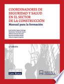 Coordinadores de seguridad y salud en el sector de la construcci  n
