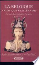 illustration La Belgique artistique et littéraire, une anthologie de langue française (1848-1914)