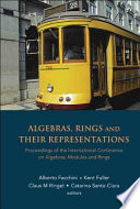 Algebras  Rings and Their Representations
