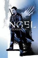 Angel   Season Six