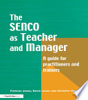The Special Needs Coordinator as Teacher and Manager