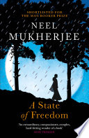 Ebook A State of Freedom Epub Neel Mukherjee Apps Read Mobile